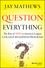 Question Everything: The Rise of AVID as America's Largest College Readiness Program (1118438191) cover image