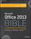 Office 2013 Bible: The Comprehensive Tutorial Resource (1118488091) cover image