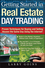 Getting Started in Real Estate Day Trading: Proven Techniques for Buying and Selling Houses The Same Day Using The Internet! (1118659791) cover image