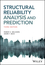 Structural Reliability Analysis and Prediction, 3rd Edition (1119265991) cover image