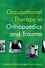 Occupational Therapy in Orthopaedics and Trauma (0470019492) cover image