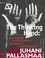 The Thinking Hand: Existential and Embodied Wisdom in Architecture (0470779292) cover image