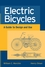 Electric Bicycles: A Guide to Design and Use (0471674192) cover image