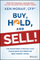 Buy, Hold, and Sell!: The Investment Strategy That Could Save You From the Next Market Crash (1118951492) cover image