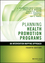 Planning Health Promotion Programs: An Intervention Mapping Approach, 4th Edition (1119035392) cover image