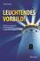 Leuchtendes Vorbild!: Wie Sie mit Strahlkraft Ihr Unternehmen und die Welt verändern (3527811192) cover image