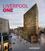 Liverpool One: Remaking a City Centre (0470714093) cover image