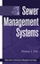 Sewer Management Systems (0471317993) cover image