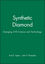 Synthetic Diamond: Emerging CVD Science and Technology (0471535893) cover image
