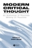Modern Critical Thought: An Anthology of Theorists Writing on Theorists (0631220593) cover image