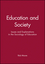 Education and Society: Issues and Explanations in the Sociology of Education (0745617093) cover image