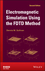 Electromagnetic Simulation Using the FDTD Method, 2nd Edition (1118459393) cover image