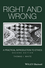Right and Wrong: A Practical Introduction to Ethics, 2nd Edition (1119099293) cover image