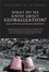 What Do We Know About Globalization?: Issues of Poverty and Income Distribution (1405136693) cover image