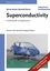 Superconductivity: Fundamentals and Applications, 2nd, Revised and Enlarged Edition (3527403493) cover image