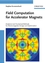 Field Computation for Accelerator Magnets: Analytical and Numerical Methods for Electromagnetic Design and Optimization (3527407693) cover image