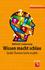 Wissen macht schlau: Grosse Themen leicht erzählt (3527684093) cover image