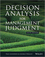 Decision Analysis for Management Judgement, 5th Edition (EHEP003193) cover image