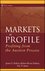 Markets in Profile: Profiting from the Auction Process (0470039094) cover image