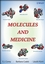 Molecules and Medicine (0470227494) cover image