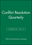 Conflict Resolution Quarterly, Volume 25, No. 4 (0470390794) cover image