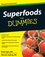 Superfoods For Dummies (0470445394) cover image