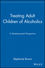 Treating Adult Children of Alcoholics: A Developmental Perspective (0471155594) cover image