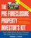 The Pre-Foreclosure Property Investor's Kit: How to Make Money Buying Distressed Real Estate -- Before the Public Auction  (0471692794) cover image