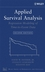 Applied Survival Analysis: Regression Modeling of Time to Event Data, 2nd Edition (0471754994) cover image