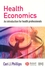 Health Economics: An Introduction for Health Professionals (0727918494) cover image