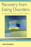 Recovery from Eating Disorders: A Guide for Clinicians and Their Clients (1118469194) cover image