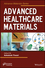 Advanced Healthcare Materials (1118773594) cover image