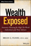 Wealth Exposed: Insurance Planning for High Net Worth Individuals and Their Advisors (1118810694) cover image