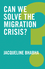 Can We Solve the Migration Crisis? (1509519394) cover image
