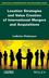 Location Strategies and Value Creation of International Mergers and Acquisitions (1786300494) cover image