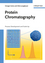 Protein Chromatography: Process Development and Scale-Up (3527318194) cover image