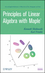 Principles of Linear Algebra With Maple (0470637595) cover image