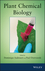 Plant Chemical Biology (0470946695) cover image