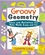 Groovy Geometry: Games and Activities That Make Math Easy and Fun  (0471210595) cover image