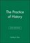 The Practice of History, 2nd Edition (0631229795) cover image