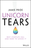 Unicorn Tears: Why Startups Fail and How To Avoid It (0730348695) cover image
