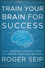 Train Your Brain For Success: Read Smarter, Remember More, and Break Your Own Records (1118275195) cover image