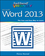 Teach Yourself VISUALLY Word 2013 (1118517695) cover image