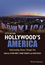 Hollywood's America: Understanding History Through Film, 5th Edition (1118976495) cover image