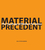 Material Precedent (0470477296) cover image