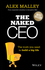 The Naked CEO: The Truth You Need to Build a Big Life (0730314596) cover image