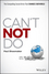 Can't Not Do: The Compelling Social Drive that Changes Our World (1119131596) cover image