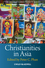 Christianities in Asia (1405160896) cover image