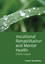 Vocational Rehabilitation and Mental Health (1405192496) cover image