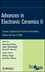 Advances in Electronic Ceramics II: Ceramic Engineering and Science Proceedings, Volume 30, Issue 9 (0470457597) cover image